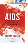 AIDS: Don�t Die of Prejudice