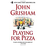 Playing for Pizza ~ John Grisham