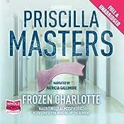 Frozen Charlotte: Martha Gunn, Book 3 | Priscilla Masters