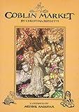 Goblin Market (0245542221) by Christina Rossetti