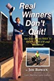 Real Winners Dont Quit