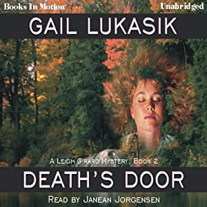 Death's Door: Leigh Girard Series, Book 2 | [Gail Lukasik]