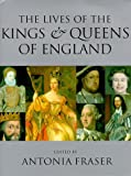 img - for The Lives of the Kings and Queens of England, Revised and Updated (1998-11-25) book / textbook / text book