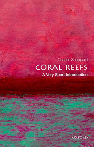 Coral Reefs: A Very Short Introduction (Very Short Introductions) PDF