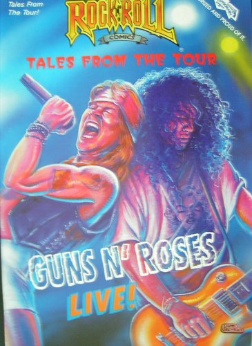 Guns N' Roses Live! (Rock N Roll Comics, #43)