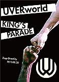 UVERworld KING'S PARADE Zepp DiverCity 2013.02.28(初回生産限定版) [DVD]