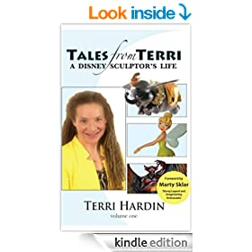 Tales from Terri: A Disney Sculptor's Life (Tales from Terri: A Disney Scultor's LIfe Book 1)