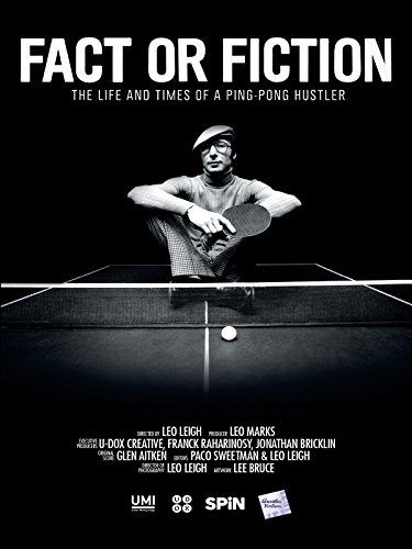 fact-or-fiction-the-life-times-of-a-ping-pong-hustler