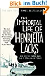 The Immortal Life of Henrietta Lacks:...