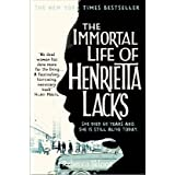 The Immortal Life of Henrietta Lacksby Rebecca Skloot