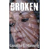 Broken (Closure Series)by Lissette E. Manning
