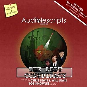 The Debt Con$piracy Audiobook