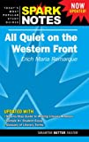 Spark Notes: All Quiet on the Western Front (Spark Notes)
