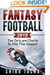 Fantasy Football 2015: The Do's and D...