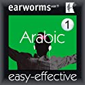 Rapid Arabic (Modern Standard Arabic): Volume 1 (       UNABRIDGED) by earworms Learning Narrated by Marlon Lodge