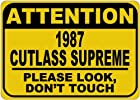 1987 87 OLDSMOBILE CUTLASS SUPREME Please Look Don't Touch Aluminum Caution Sign