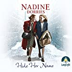 Hide Her Name | Nadine Dorries