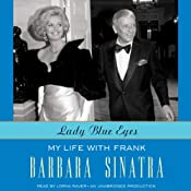 Lady Blue Eyes: My Life with Frank | [Barbara Sinatra]