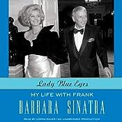 Lady Blue Eyes: My Life with Frank | [Barbara Sinatra]