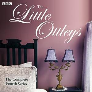 The Little Ottleys (Series 4) Radio/TV von Martyn Wade Gesprochen von:  full cast