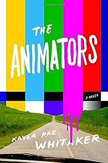 Book Cover: The Animators: A Novel