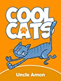 Childrens Books: Cool Cats (Perfect for Beginning Readers & Bedtime Stories): Important Lesson & Morals, Cute Short Stories, Funny Cat Jokes for Kids, ... (Fun Time Series for Beginning Readers)