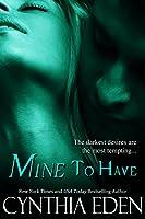Mine To Have (Mine - Romantic Suspense Book 5) (English Edition)