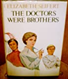 The doctors were brothers