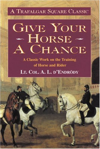 Give Your Horse a Chance (Allen's Classic Series)