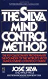 By Jose Silva - The Silva Mind Control Method (Reissue)