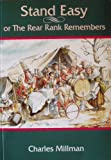 Stand Easy: Or, the Rear Rank Remembers (1858210879) by Millman, Charles