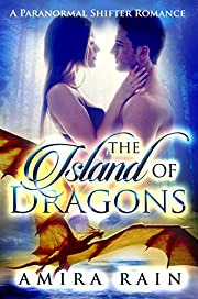 The Island Of Dragons: A Paranormal Shifter Romance