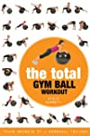 The Total Gym Ball Workout: Trade Sec...