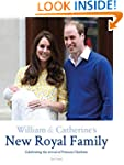 William & Catherine's New Royal Famil...