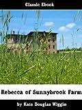 Rebecca Of Sunnybrook Farm :classic ebook