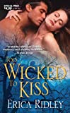 Too Wicked To Kiss (Zebra Debut)