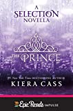 The Prince: A Novella (Kindle Single) (The selection) (English Edition)