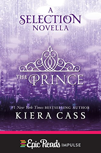 the-prince-a-novella-kindle-single-the-selection