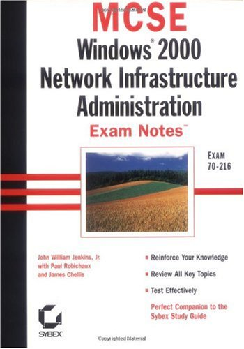 MCSE: Windows 2000 Network Infrastructure Administration Exam Notes
