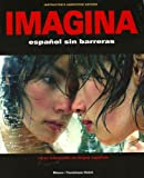 Imagina: Español Sin Barreras (Instructor's Annotated Edition) (Spanish Edition) (1593349378) by Blanco, Jose A.