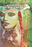 Philip K. Dick Do Androids Dream of Electric Sheep?, Volume 2