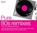 Pure... 80S Remixes