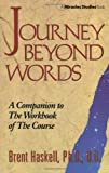 Journey Beyond Words (Miracles Studies Book)