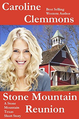 stone-mountain-reunion-a-men-of-stone-mountain-texas-short-story-men-of-stone-mountain-texas-book-5-