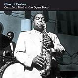 echange, troc Charlie Parker, Art Taylor - Complete bird at the open door live, new york (1953)