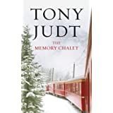 The Memory Chaletby Tony Judt