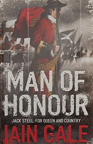 Man of Honour: Jack Steel and the Blenheim Campaign, July to August 1704 (Jack Steel 1) PDF