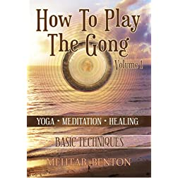 How To Play The Gong Volume 1: Basic Techniques