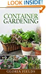 Container Gardening: Everything You N...