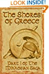 The Shores of Greece (Part 1 of the M...